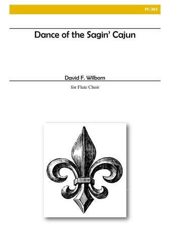 DANCE OF THE SAGIN' CAJUN