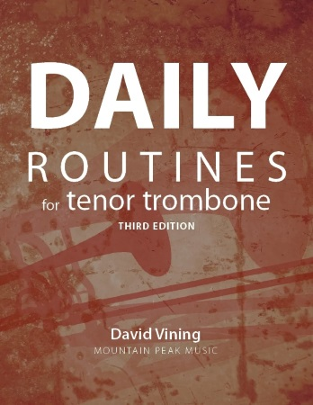 DAILY ROUTINES for Tenor Trombone