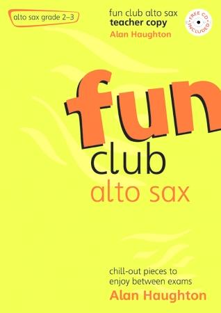 FUN CLUB ALTO SAX Grade 2-3 Teacher Copy + CD