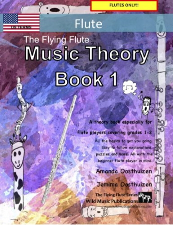 THE FLYING FLUTE MUSIC THEORY BOOK 1 (US Edition)