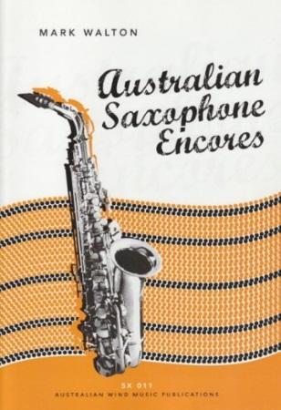 AUSTRALIAN SAXOPHONE ENCORES + CD