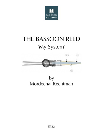 THE BASSOON REED 'My System'