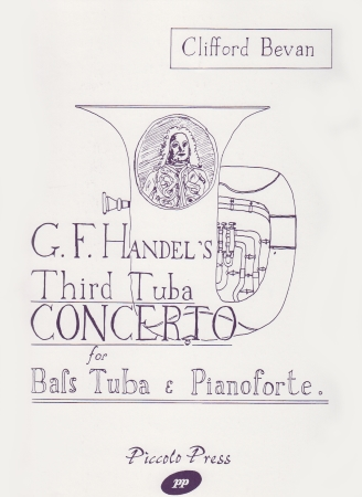 G F HANDEL'S THIRD TUBA CONCERTO