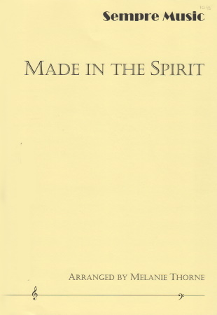 MADE IN THE SPIRIT score & parts