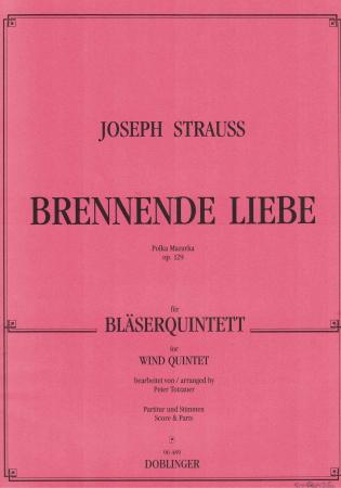 BRENNENDE LIEBE Polka Mazurka Op.129