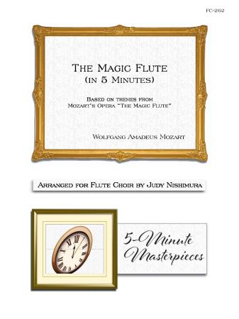 THE MAGIC FLUTE (in 5 Minutes) score & parts