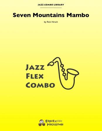 SEVEN MOUNTAINS MAMBO (score & parts)