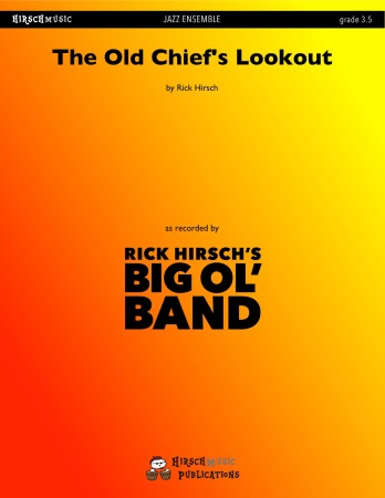 THE OLD CHIEF'S LOOKOUT (score & parts)