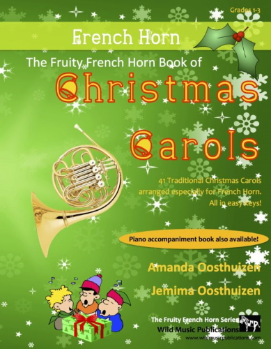 THE FRUITY FRENCH HORN BOOK of Christmas Carols