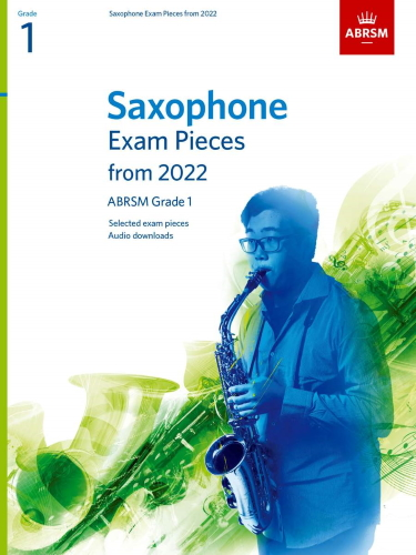 SAXOPHONE EXAM PIECES From 2022 Grade 1