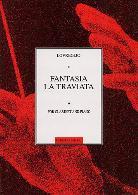 FANTASIA on the Opera 'La Traviata' Op.45