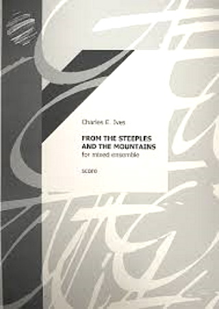 FROM THE STEEPLES AND THE MOUNTAINS full score