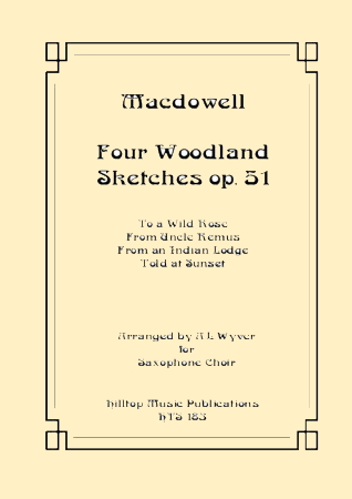 FOUR WOODLAND SKETCHES Op.51