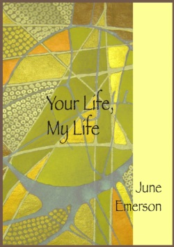 YOUR LIFE, MY LIFE