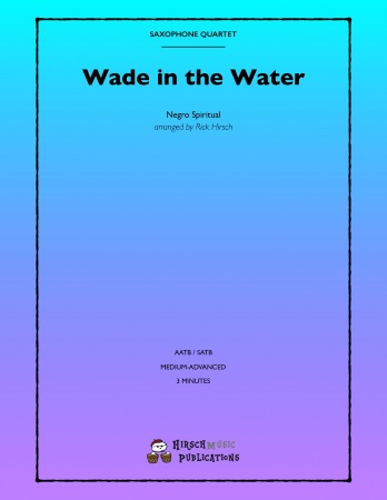 WADE IN THE WATER (score & parts)