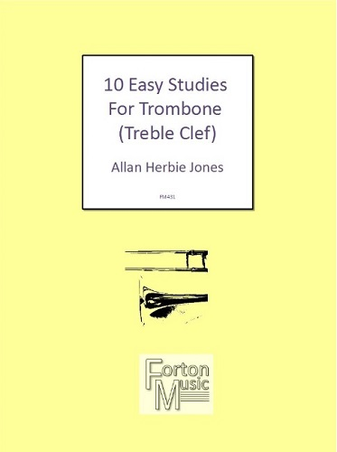 10 EASY STUDIES for Trombone (treble clef)