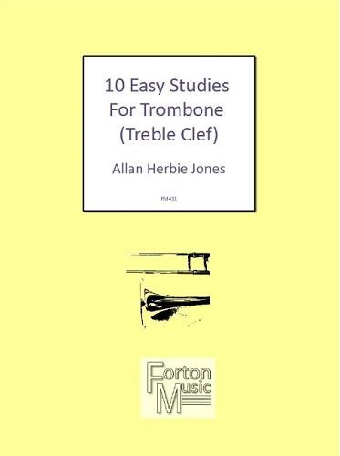 10 EASY STUDIES for Trombone (treble clef)