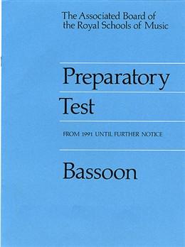 PREPARATORY TEST Bassoon