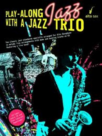 PLAY ALONG WITH A JAZZ TRIO + CD