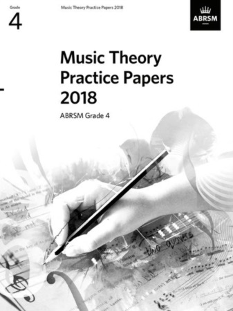 MUSIC THEORY PRACTICE PAPERS 2018 Grade 4