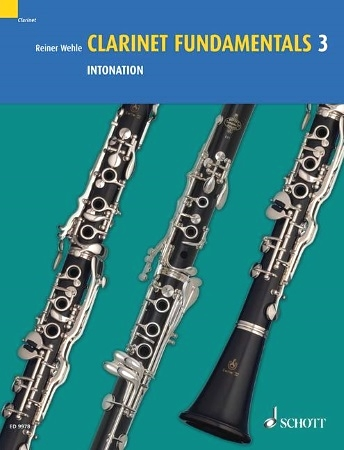 CLARINET FUNDAMENTALS Volume 3 Intonation