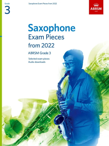 SAXOPHONE EXAM PIECES From 2022 Grade 3