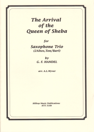 THE ARRIVAL OF THE QUEEN OF SHEBA (score & parts)