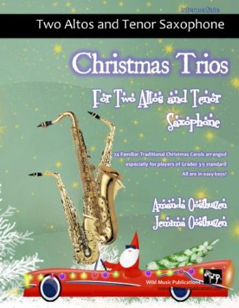 CHRISTMAS TRIOS for Two Altos & Tenor Saxophone