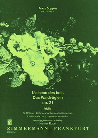 L'OISEAU DES BOIS Op.21