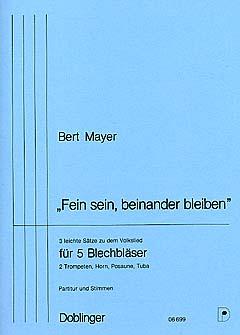 FEIN SEIN, BEINANDER BLEIBEN score & parts