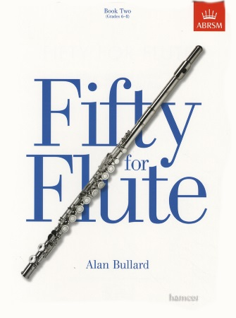 FIFTY FOR FLUTE Book 2 Grades 6-8