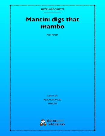 MANCINI DIGS THAT MAMBO (score & parts)