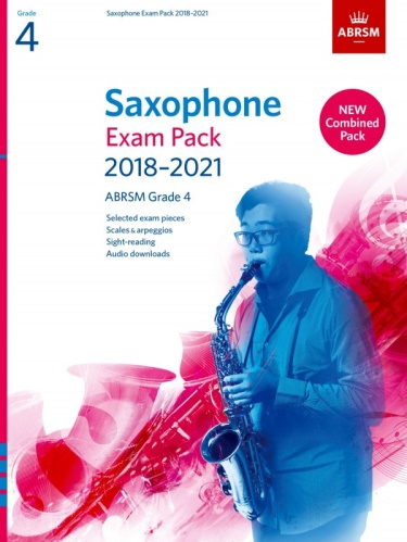 SAXOPHONE EXAM PACK Grade 4 (2018-2021)