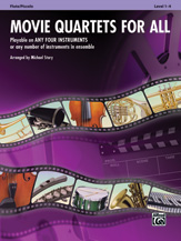 MOVIE QUARTETS FOR ALL Flute/Piccolo