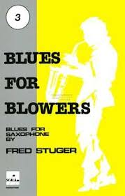 BLUES FOR BLOWERS 3