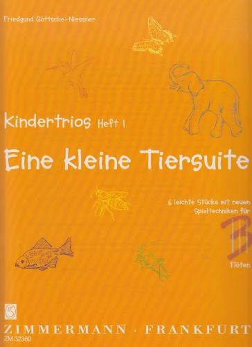 KINDERTRIOS Book 1: Eine Kleine Tiersuite
