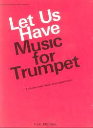 LET US HAVE MUSIC FOR TRUMPET 17 pieces