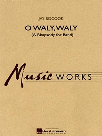 O WALY, WALY (score & parts)