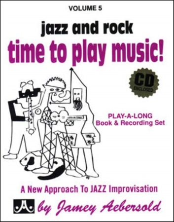 TIME TO PLAY MUSIC Jazz and Rock Volume 5
