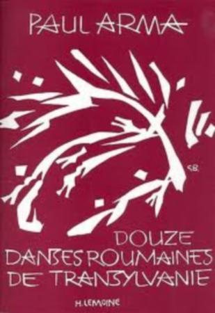 DOUZE DANSES ROUMAINES DE TRANSYLVANIE