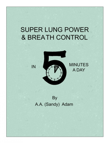 SUPER LUNG POWER AND BREATH CONTROL