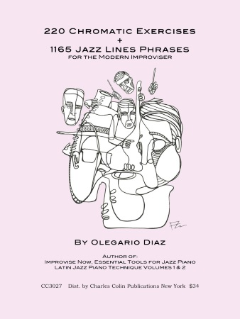 220 CHROMATIC EXERCISES & 1165 JAZZ LINES for the Modern Improviser