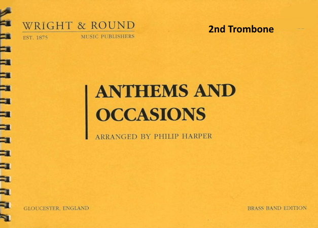 ANTHEMS AND OCCASIONS 2nd trombone