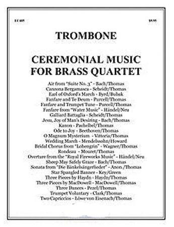 CEREMONIAL MUSIC for Brass Quartet Trombone