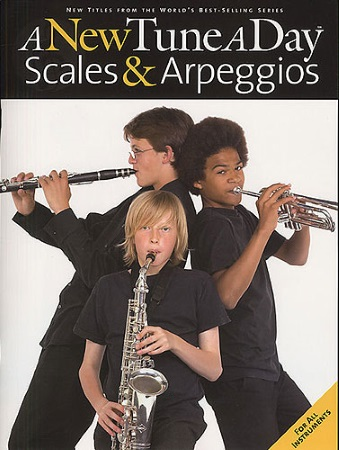 A NEW TUNE A DAY Scales & Arpeggios