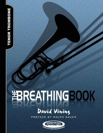 THE BREATHING BOOK for Tenor Trombone