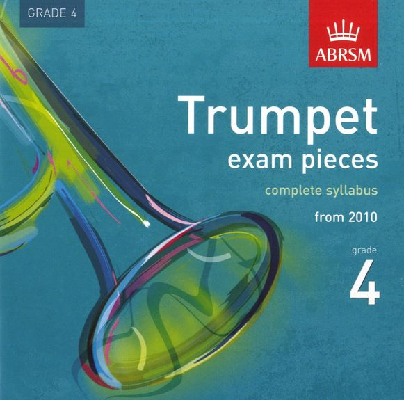 TRUMPET EXAM PIECES CD Grade 4 2010+