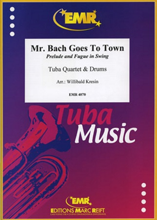 MR BACH GOES TO TOWN (score & parts)