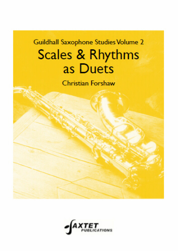GUILDHALL SAXOPHONE STUDIES Volume 2: Scales & Rhythm as Duets