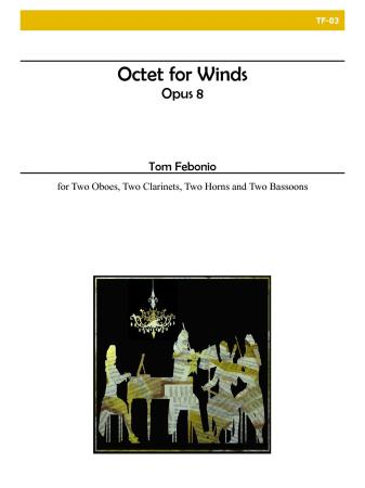 OCTET FOR WINDS Op.8 (score & parts)